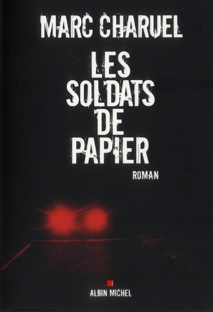 LES SOLDATS DE PAPIER