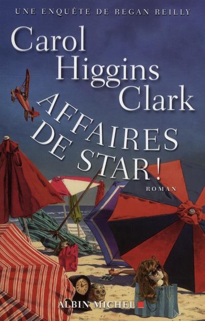 AFFAIRES DE STAR ! - UNE ENQUETE DE REGAN REILLY