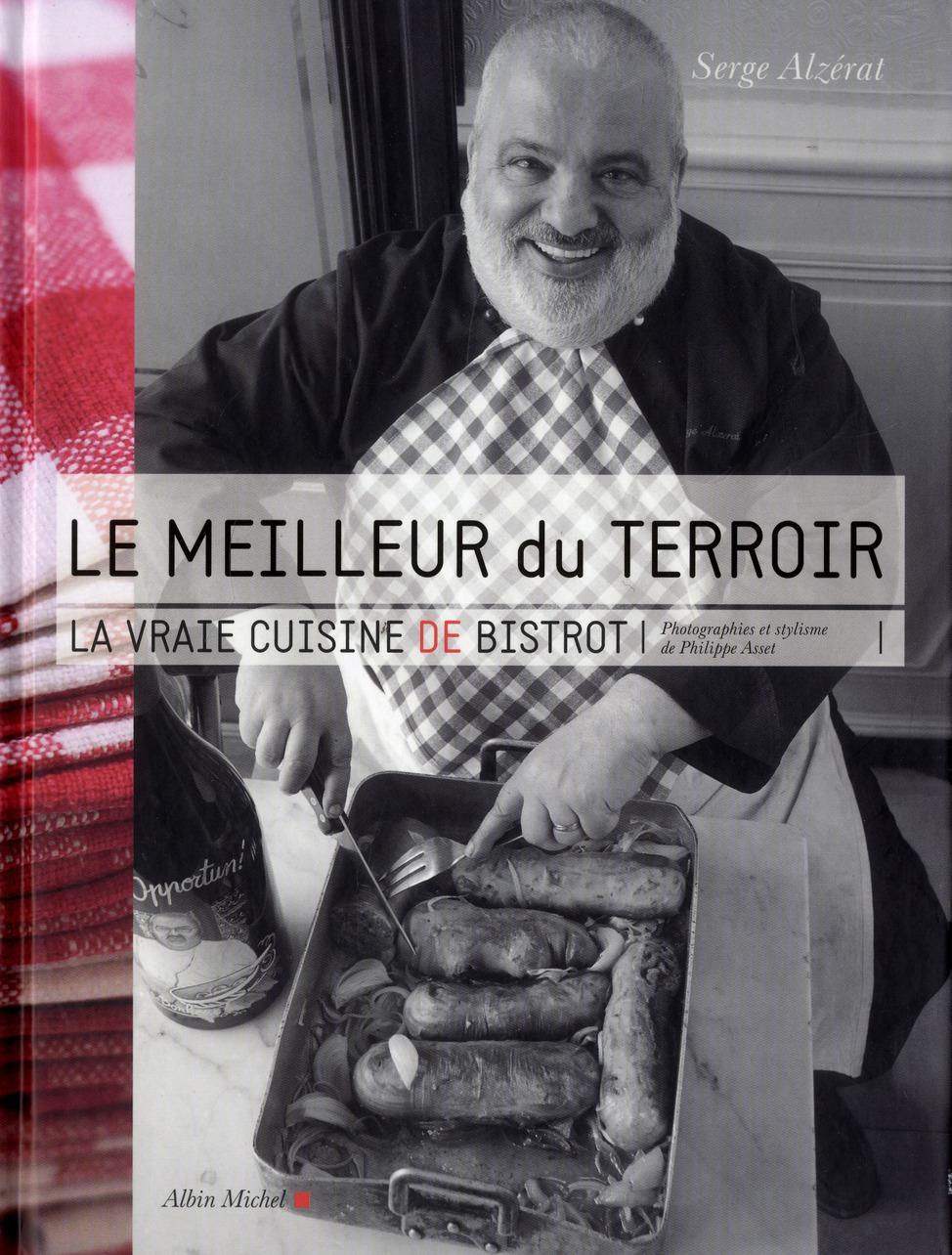 LE MEILLEUR DU TERROIR - LA VRAIE CUISINE DE BISTROT