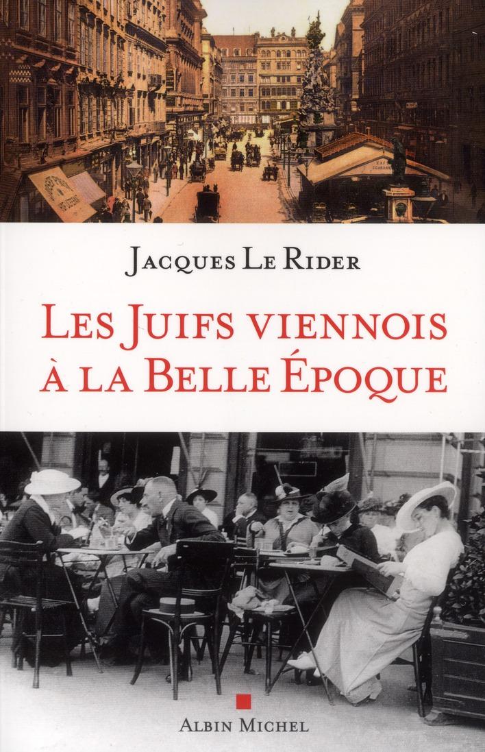 LES JUIFS VIENNOIS A LA BELLE EPOQUE