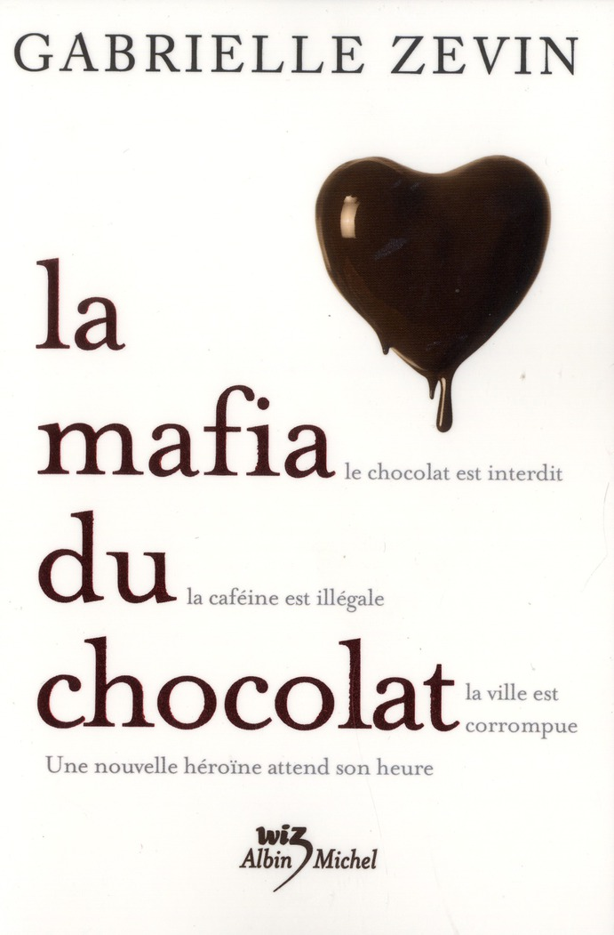 LA MAFIA DU CHOCOLAT T01
