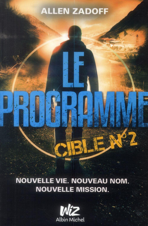 LE PROGRAMME - CIBLE N 2