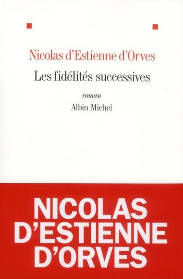 LES FIDELITES SUCCESSIVES