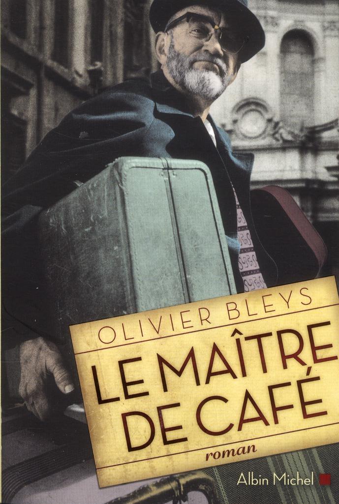LE MAITRE DE CAFE