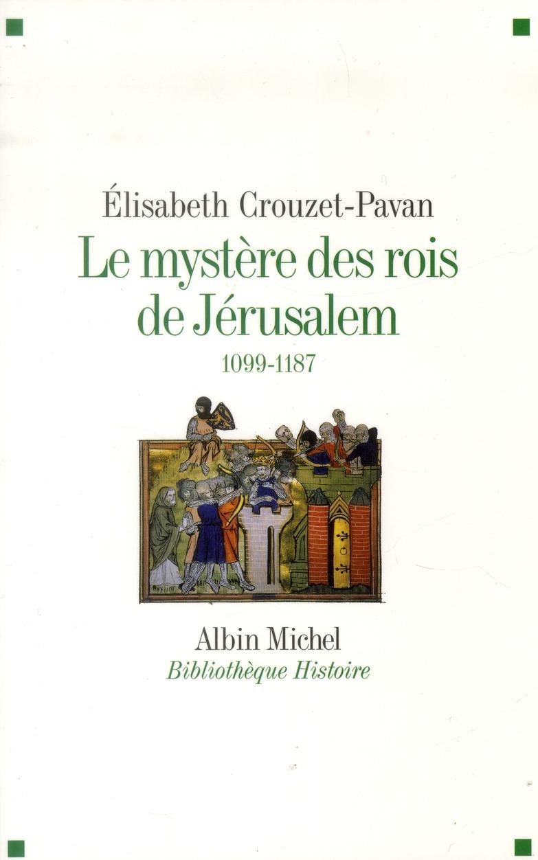 LE MYSTERE DES ROIS DE JERUSALEM