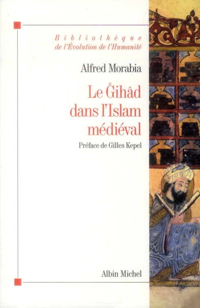 LE GIHAD DANS L'ISLAM MEDIEVAL