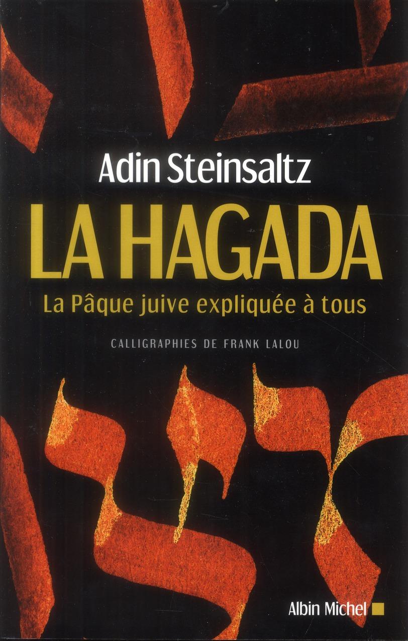 LA HAGADA - LA PAQUE JUIVE EXPLIQUEE A TOUS