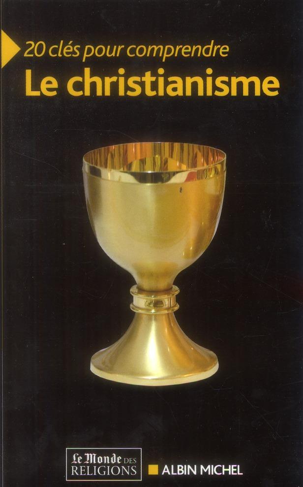 20 CLES POUR COMPRENDRE LE CHRISTIANISME