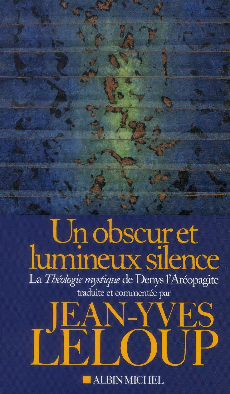UN OBSCUR ET LUMINEUX SILENCE