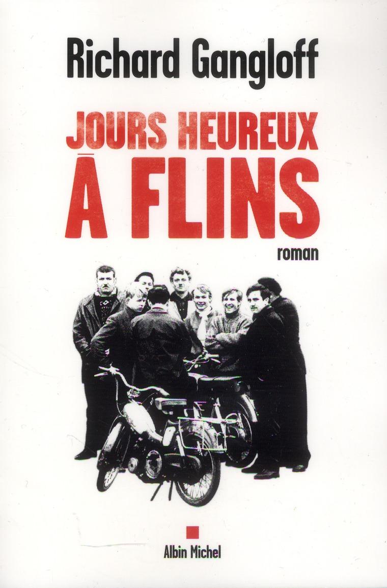JOURS HEUREUX A FLINS