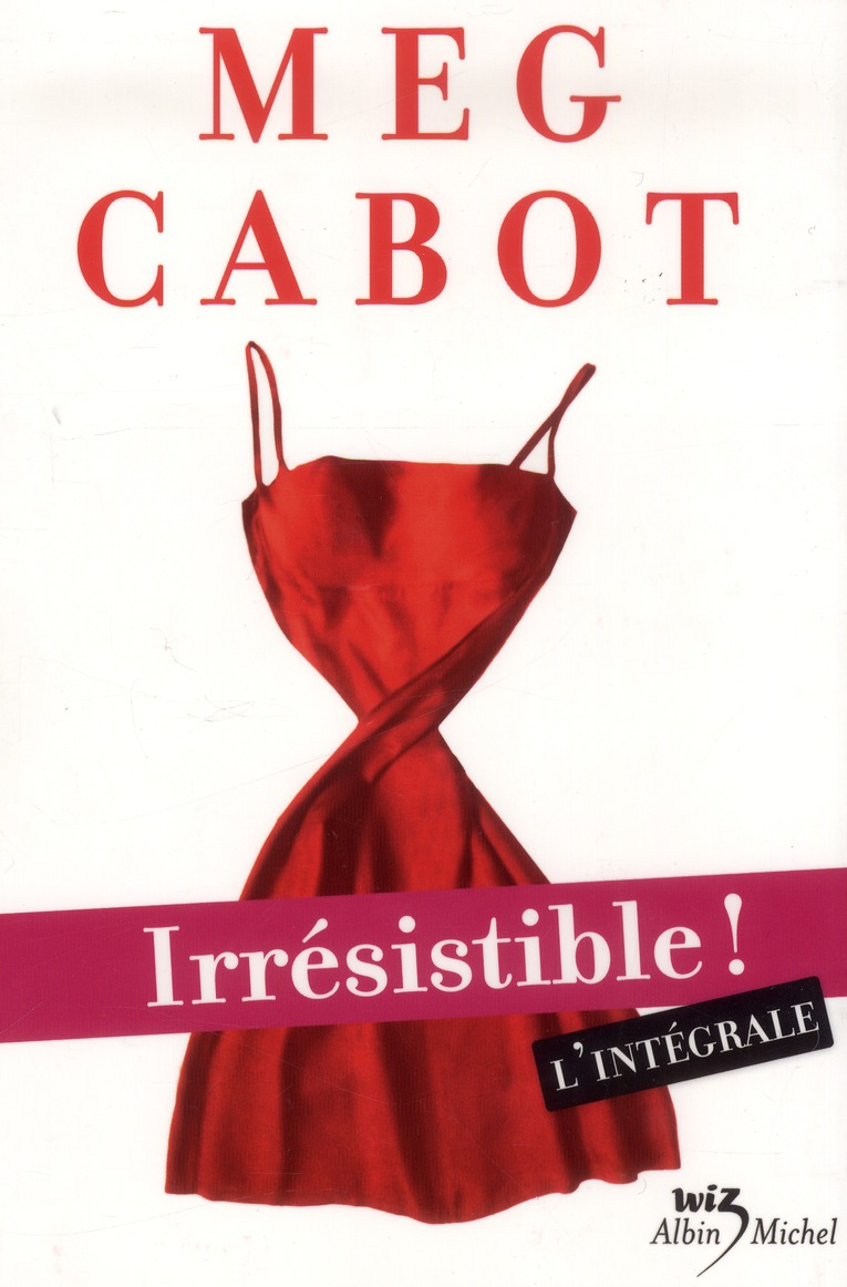 IRRESISTIBLE ! L'INTEGRALE