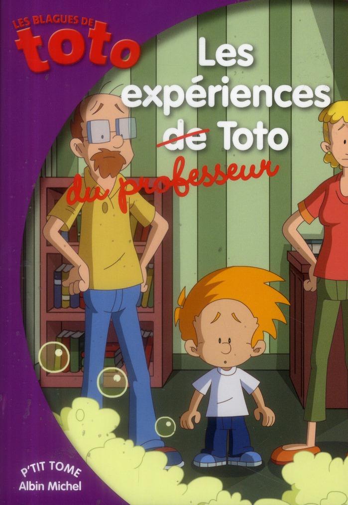 LES EXPERIENCES DU PROFESSEUR TOTO