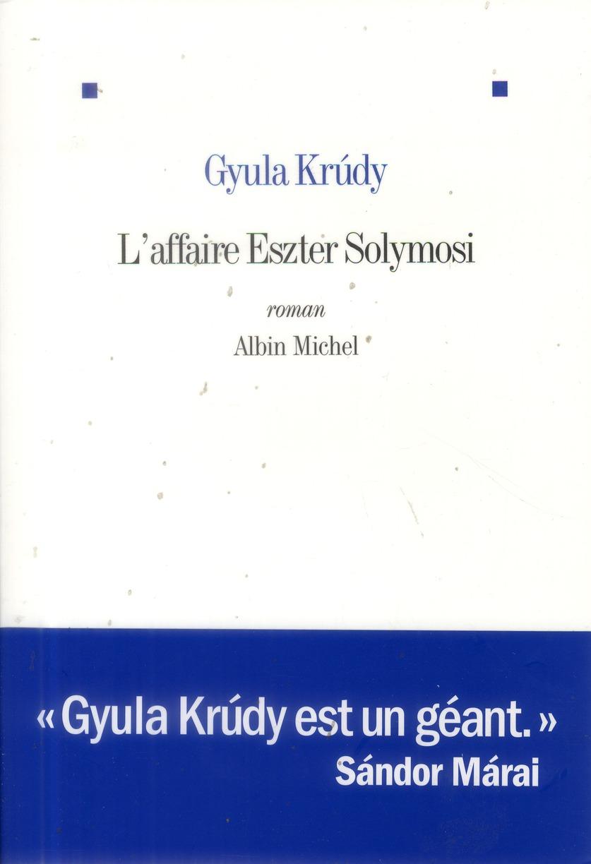 L'AFFAIRE ESZTER SOLYMOSI