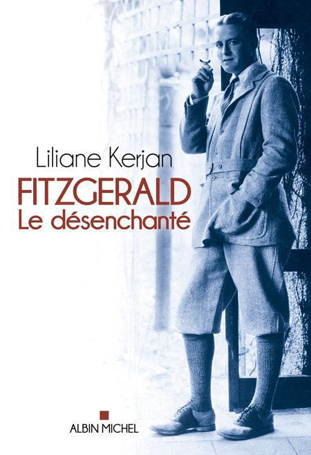 FITZGERALD - LE DESENCHANTE