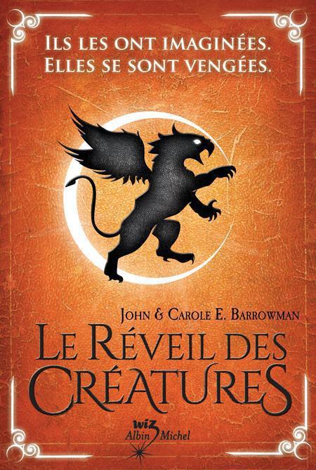 LE REVEIL DES CREATURES T1