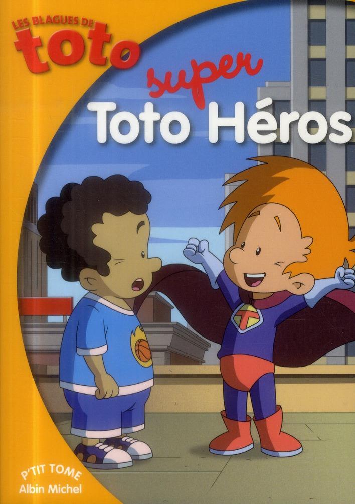 TOTO SUPER HEROS