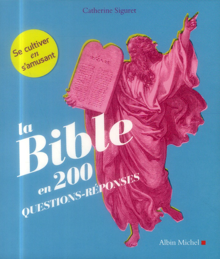 LA BIBLE EN 200 QUESTIONS-REPONSES