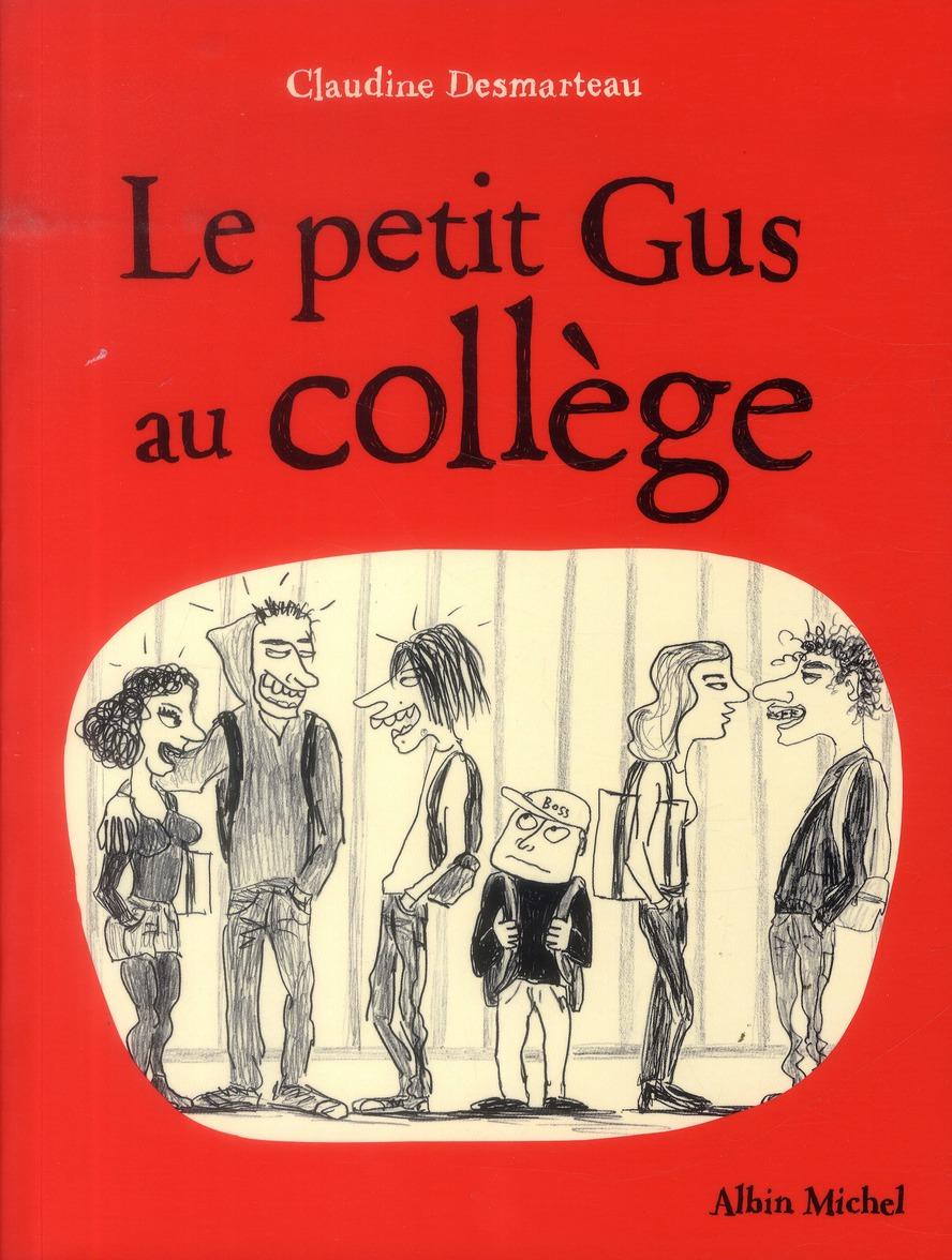 LE PETIT GUS AU COLLEGE