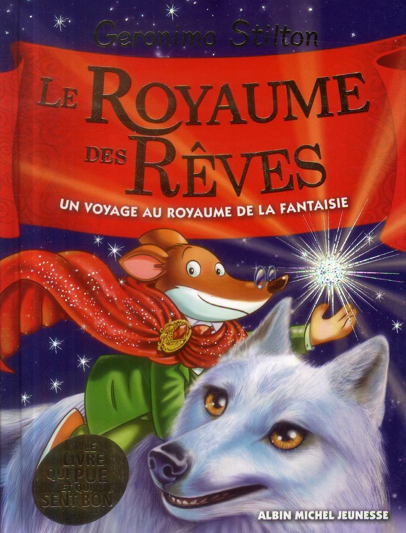 LE ROYAUME DES REVES