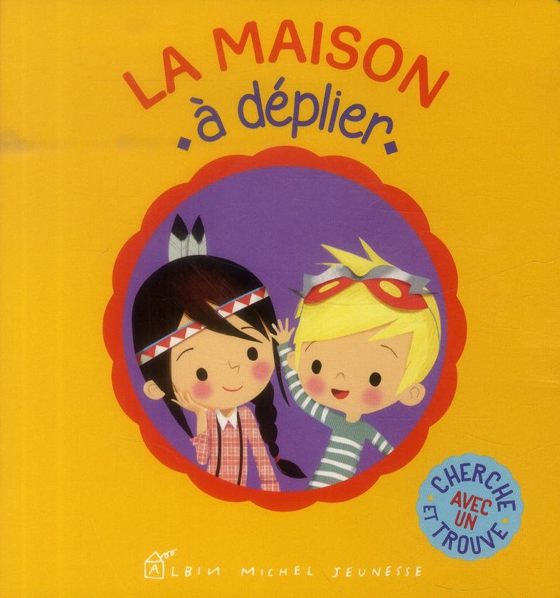 LA MAISON A DEPLIER