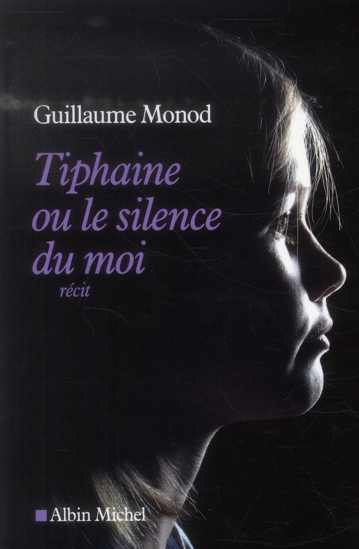 TIPHAINE OU LE SILENCE DU MOI