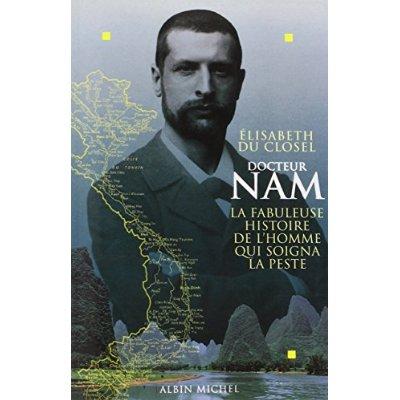 DOCTEUR NAM - LA FABULEUSE HISTOIRE DE L'HOMME QUI SOIGNA LA PESTE (POD)