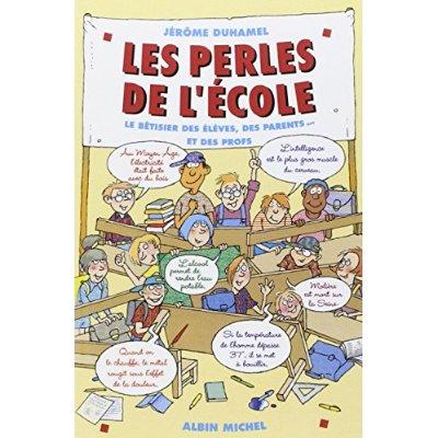 LES PERLES DE L'ECOLE - TOME 1