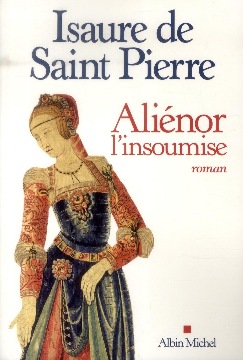 ALIENOR, L'INSOUMISE