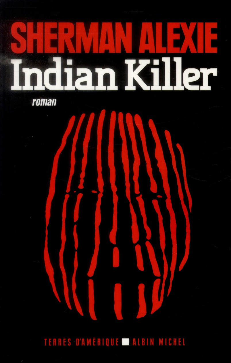 INDIAN KILLER (NOUVELLE EDITION 2013)