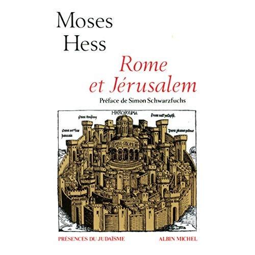 ROME ET JERUSALEM - LA DERNIERE QUESTION DES NATIONALITES, LETTRES ET NOTES