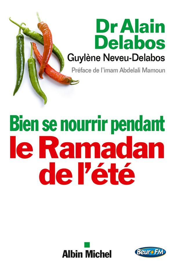 BIEN SE NOURRIR PENDANT LE RAMADAN DE L'ETE
