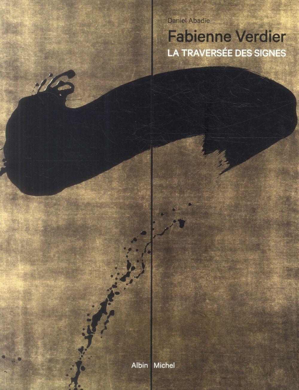FABIENNE VERDIER - LA TRAVERSEE DES SIGNES