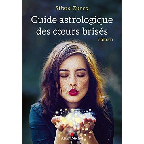GUIDE ASTROLOGIQUE DES COEURS BRISES