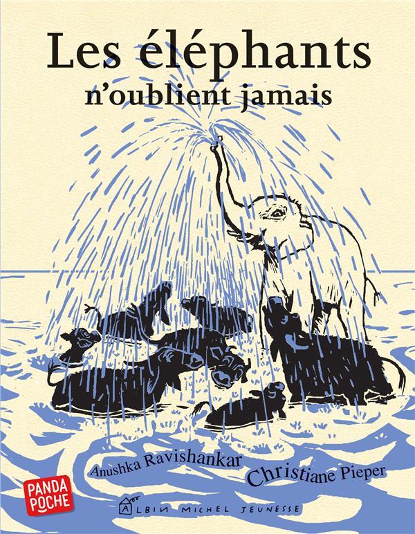 LES ELEPHANTS N'OUBLIENT JAMAIS