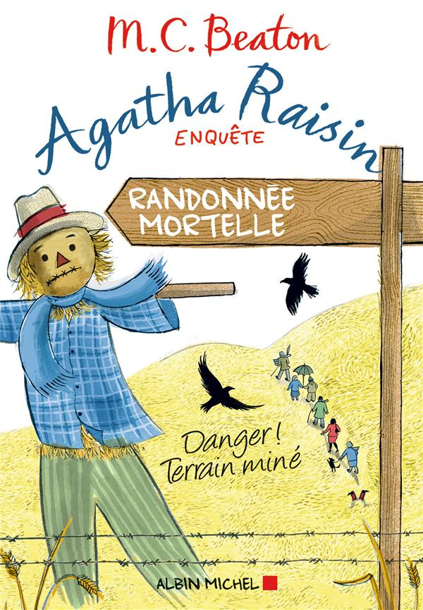 AGATHA RAISIN ENQUETE 4 - RANDONNEE MORTELLE - DANGER ! TERRAIN MINE