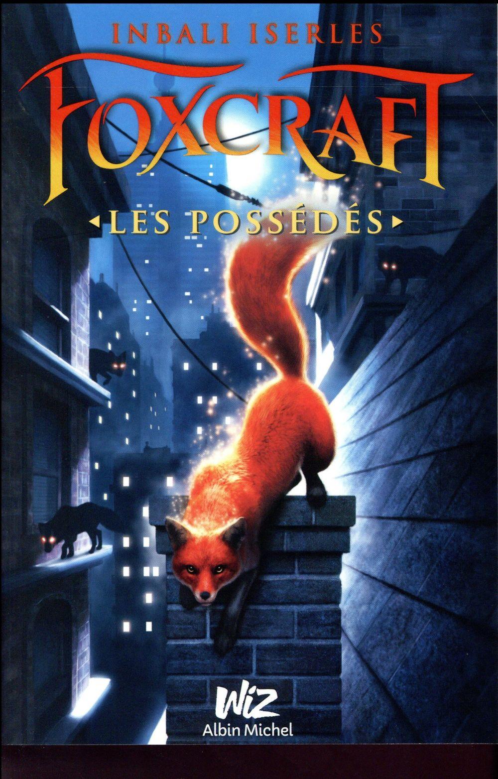 FOXCRAFT - TOME 1