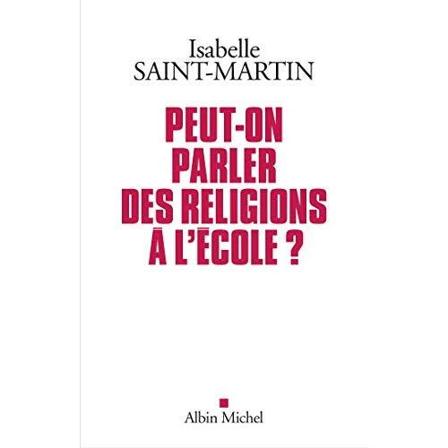 PEUT-ON PARLER DES RELIGIONS A L'ECOLE ?