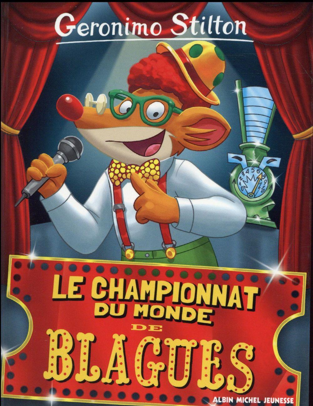 Le championnat du monde de blagues stilton geronimo for Championnat du monde de boules carrees