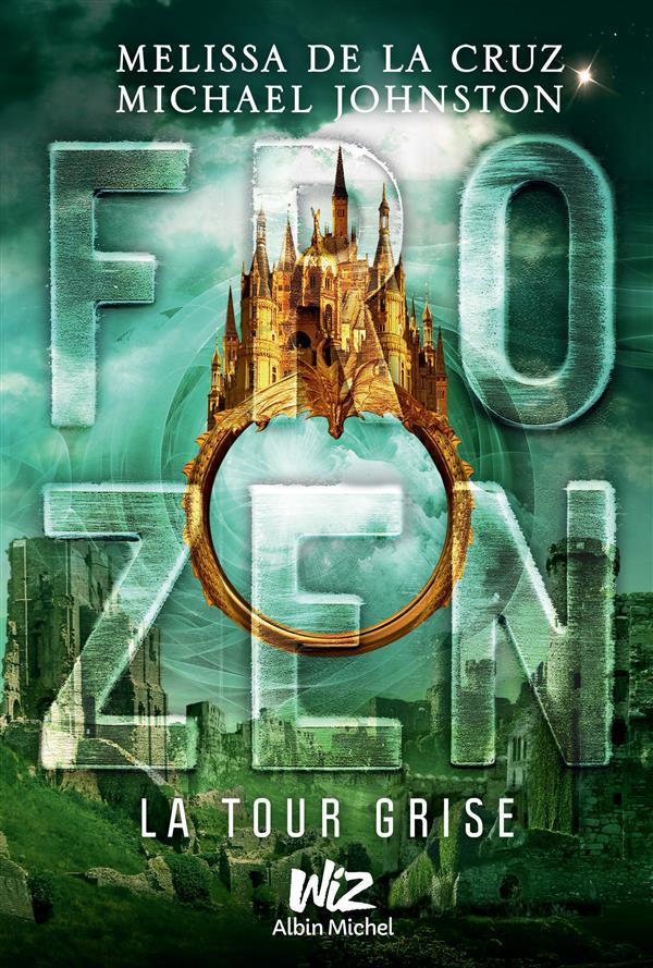 Frozen - tome 3, La tour grise