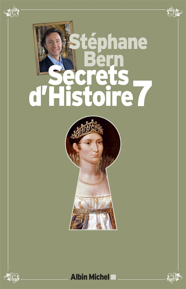 SECRETS D'HISTOIRE - TOME 7 - EDITION LIMITEE
