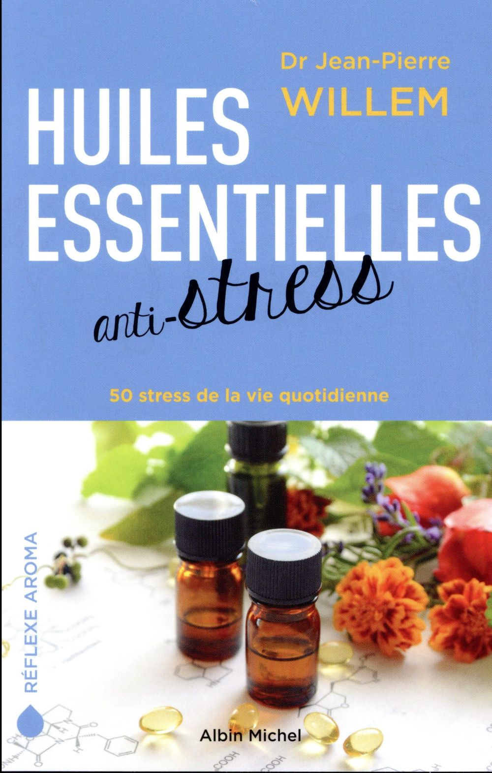 HUILES ESSENTIELLES ANTI-STRESS