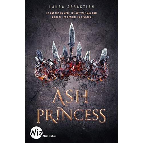 ASH PRINCESS - TOME 1
