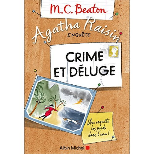 AGATHA RAISIN ENQUETE 12 - CRIME ET DELUGE