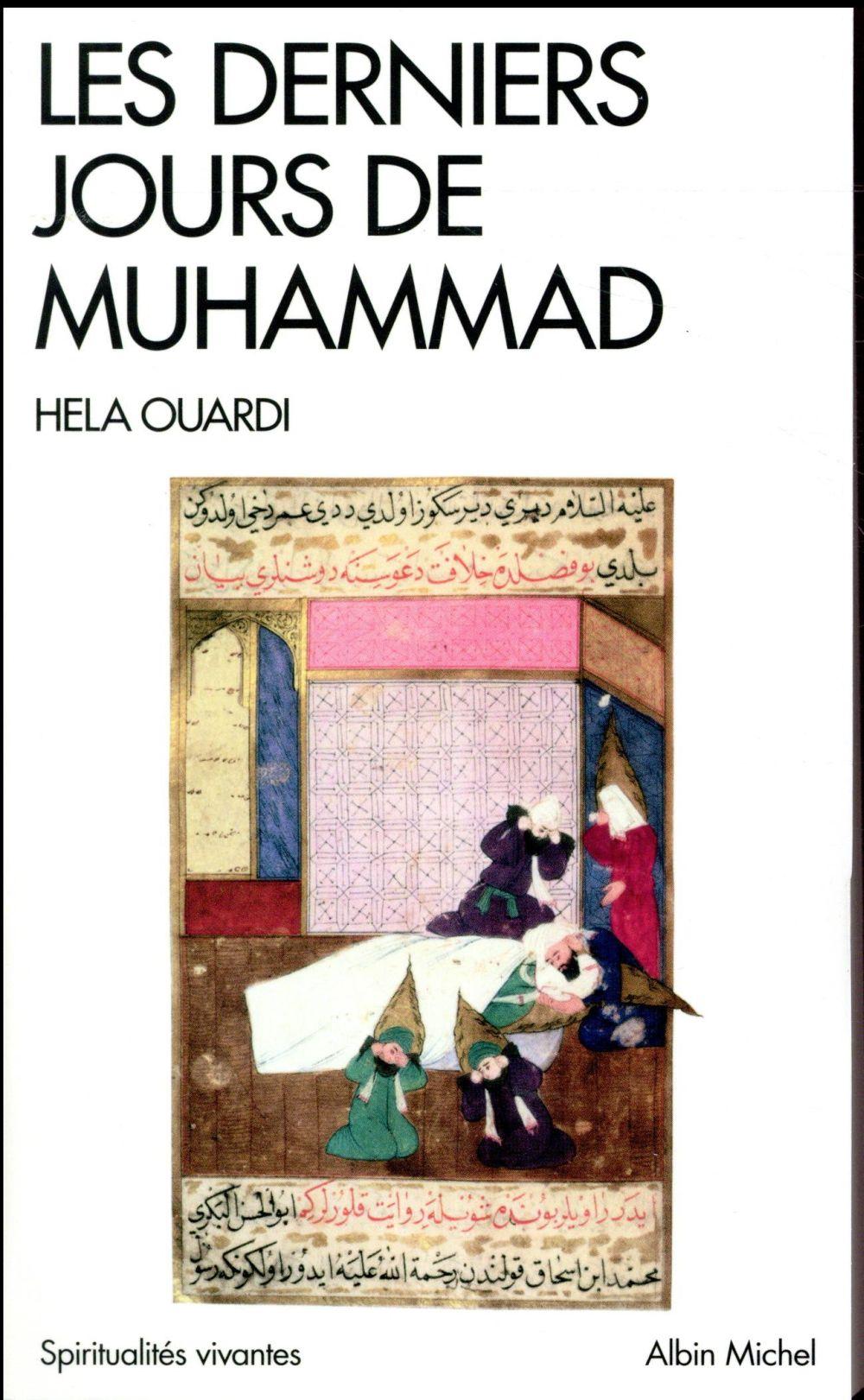 LES DERNIERS JOURS DE MUHAMMAD (ED. 2017)