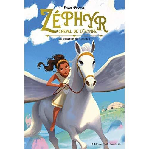 ZEPHYR, CHEVAL DE L'OLYMPE - TOME 1 - LA COURSE DES DIEUX