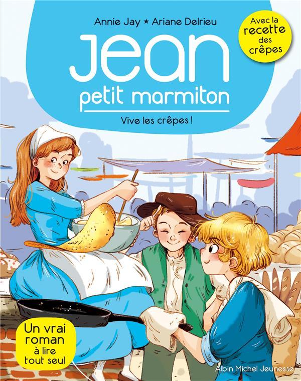 VIVE LES CREPES  N  4 - JEAN, PETIT MARMITON - TOME 4