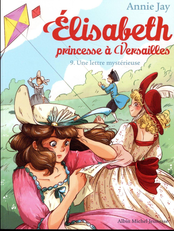 ELISABETH  PRINCESSE A VERSAILLES     UNE LETTRE MYSTERIEUSE  N  9