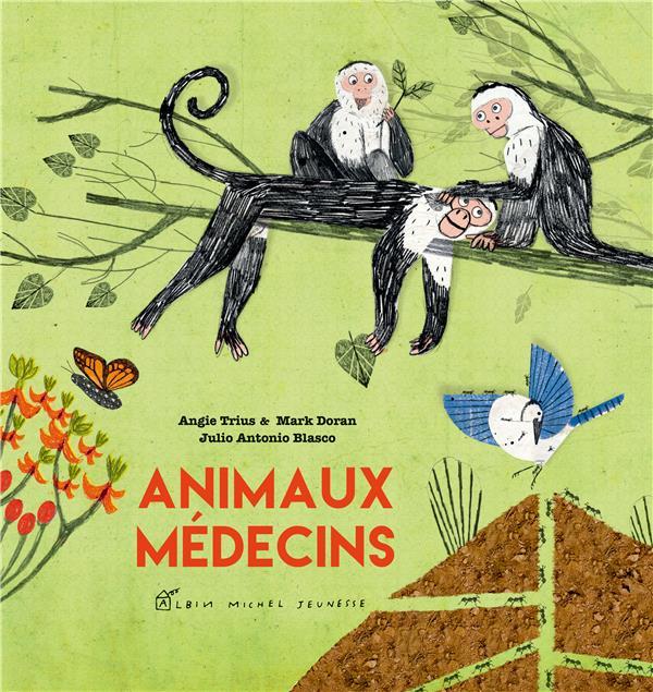 ANIMAUX MEDECINS