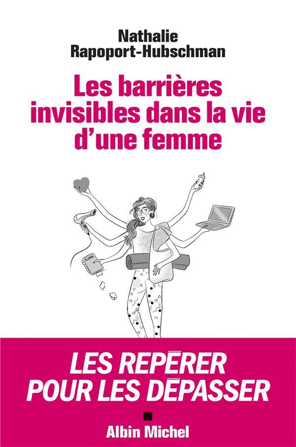 LES BARRIERES INVISIBLES DANS LA VIE D'UNE FEMME