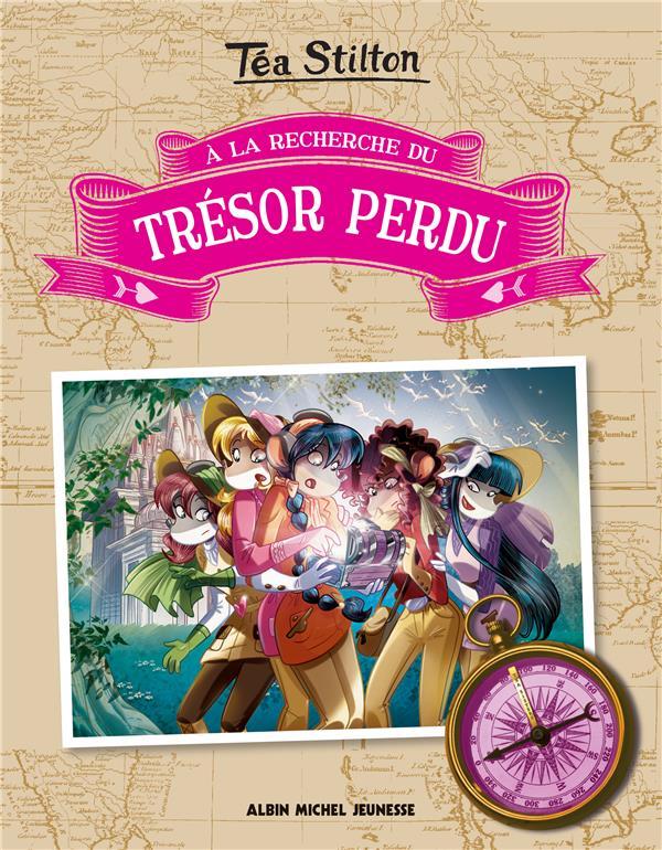 A LA RECHERCHE DU TRESOR PERDU - TOME 1